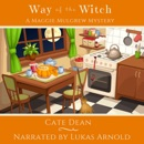 Way of the Witch: Maggie Mulgrew Mysteries, Book 5 (Unabridged) MP3 Audiobook