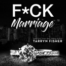 F*ck Marriage MP3 Audiobook