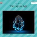 The Crystal Egg (Unabridged) MP3 Audiobook