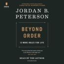 Beyond Order: 12 More Rules for Life (Unabridged) MP3 Audiobook