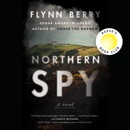 Northern Spy: A Novel (Unabridged) MP3 Audiobook