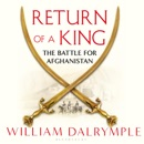 Download Return of a King: The Battle for Afghanistan (Unabridged) MP3