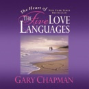 Download The Heart of the Five Love Languages MP3