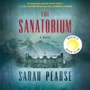 The Sanatorium: A Novel (Unabridged) MP3 Audiobook