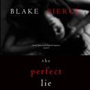 The Perfect Lie: A Jessie Hunt Psychological Suspense, Book 5 (Unabridged) MP3 Audiobook