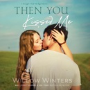 Then You Kissed Me (Unabridged) MP3 Audiobook
