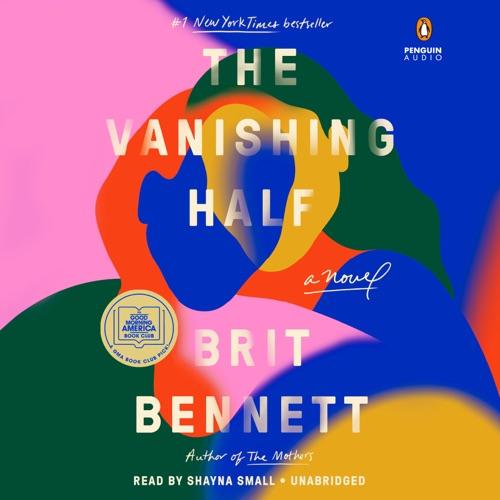 The Vanishing Half: A Novel (Unabridged) Listen, MP3 Download