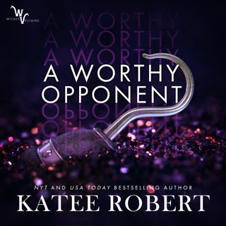 A Worthy Opponent: Wicked Villains, Book 3 (Unabridged) E-Book Download
