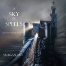 A Sky of Spells (Book #9 in the Sorcerer's Ring) MP3 Audiobook
