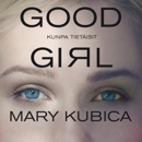 Good Girl Kunpa tietäisit MP3 Audiobook