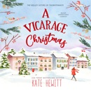 A Vicarage Christmas: A Holley Sisters of Thornthwaite Romance (Unabridged) MP3 Audiobook