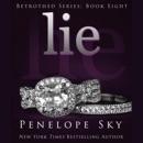 Lie: Betrothed Series, Book Eight (Unabridged) mp3 descargar
