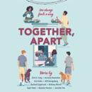 Together, Apart (Unabridged) MP3 Audiobook