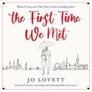 The First Time We Met (Unabridged) MP3 Audiobook