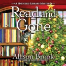 Read and Gone: A Haunted Library Mystery MP3 Audiobook