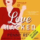 Love Hacked: A Reluctant Romance: Knitting in the City, Book 3 (Unabridged) MP3 Audiobook