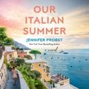 Our Italian Summer (Unabridged) MP3 Audiobook