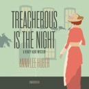 Treacherous Is the Night MP3 Audiobook