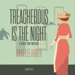 Treacherous Is the Night