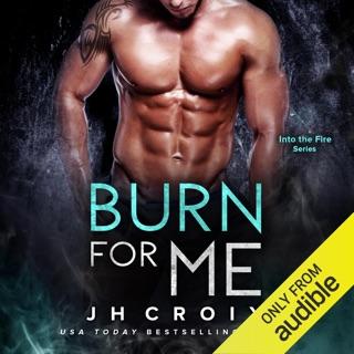 Burn for Me (Unabridged) E-Book Download