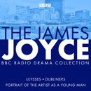 The James Joyce BBC Radio Collection MP3 Audiobook