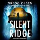 Silent Ridge: Detective Megan Carpenter, Book 3 (Unabridged) MP3 Audiobook