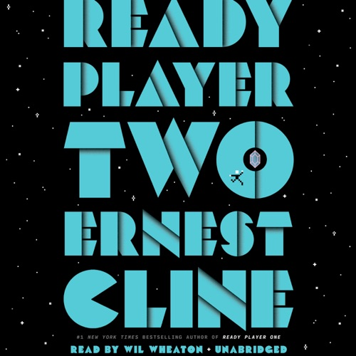 Ready Player Two: A Novel (Unabridged) Listen, MP3 Download