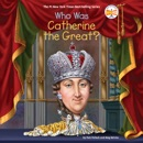 Who Was Catherine the Great? (Unabridged) MP3 Audiobook