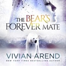 The Bear's Forever Mate: Borealis Bears (Unabridged) MP3 Audiobook