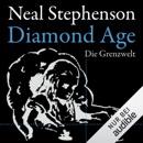 Diamond Age: Die Grenzwelt MP3 Audiobook