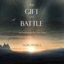 The Gift of Battle (Book #17 in the Sorcerer's Ring) MP3 Audiobook