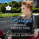 Bridget, Federal Protection MP3 Audiobook