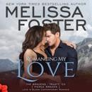 Romancing My Love (Unabridged) MP3 Audiobook
