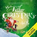 Father Christmas and Me (Unabridged) MP3 Audiobook