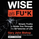 Download Wise as Fu*k MP3