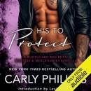 His to Protect: A Bodyguard Bad Boys/Masters and Mercenaries Novella (Unabridged) MP3 Audiobook