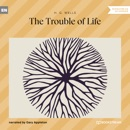 The Trouble of Life (Unabridged) MP3 Audiobook