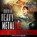 Get Out of Our Way MP3 Audiobook