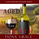 Aged for Death (A Tuscan Vineyard Cozy Mystery—Book 2) MP3 Audiobook