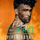 Flirting with Fire: Blue Collar Brothers, Book 1 (Unabridged) MP3 Audiobook