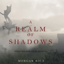A Realm of Shadows (Kings and Sorcerers–Book 5) MP3 Audiobook