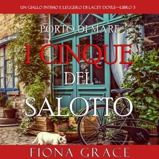 I cinque del salotto: Un giallo intimo e leggero di Lacey Doyle 3 E-Book Download