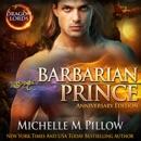 Barbarian Prince: A Qurilixen World Novel (Anniversary Edition) MP3 Audiobook