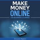 Make Money Online for Beginners & Dummies (Unabridged) mp3 descargar