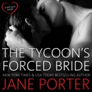 The Tycoon's Forced Bride MP3 Audiobook