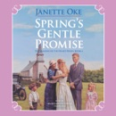 Spring's Gentle Promise: The Sequel to Winter is Not Forever MP3 Audiobook