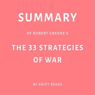 Summary of Robert Greene's The 33 Strategies of War (Unabridged) E-Book Download