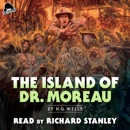 Severin Presents: The Island of Dr. Moreau: by H.G. Wells (Unabridged) MP3 Audiobook
