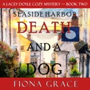 Death and a Dog (A Lacey Doyle Cozy Mystery—Book 2) MP3 Audiobook