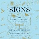 Download Signs: The Secret Language of the Universe (Unabridged) MP3